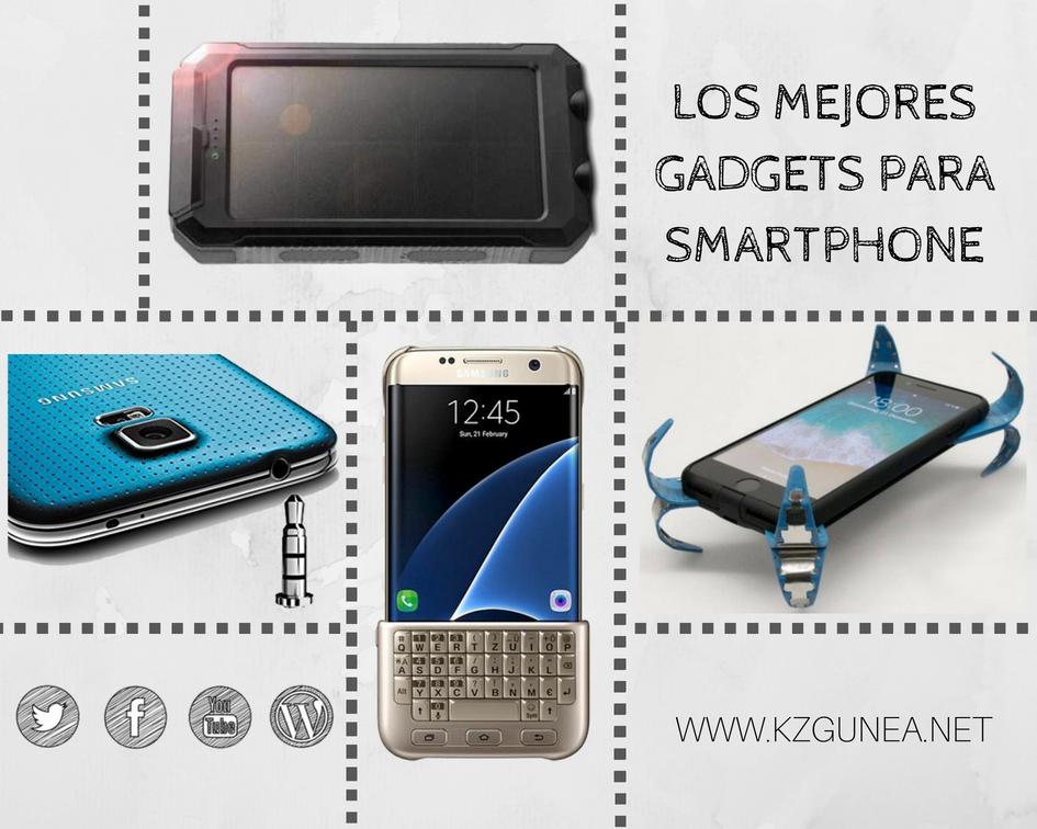 Los mejores Gadgets para Smartphone