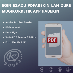 Egin ezazu PDFarekin lan zure mugikorretik app hauekin